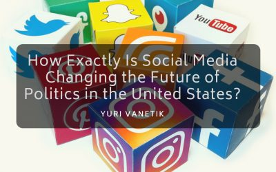 How Exactly Is Social Media Changing the Future of Politics in the United States?